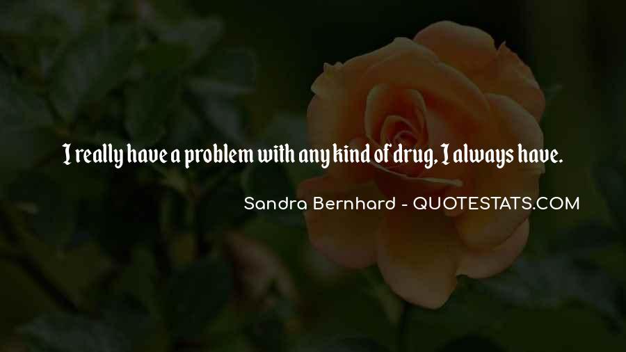 Sandra Bernhard Quotes #1433042
