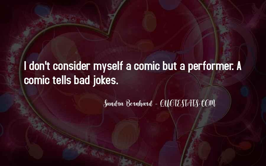 Sandra Bernhard Quotes #1547706