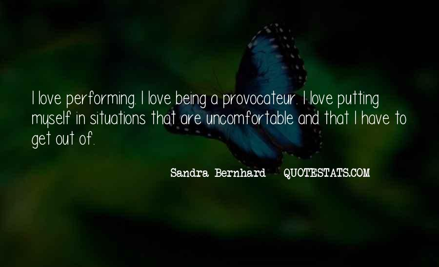 Sandra Bernhard Quotes #1608318