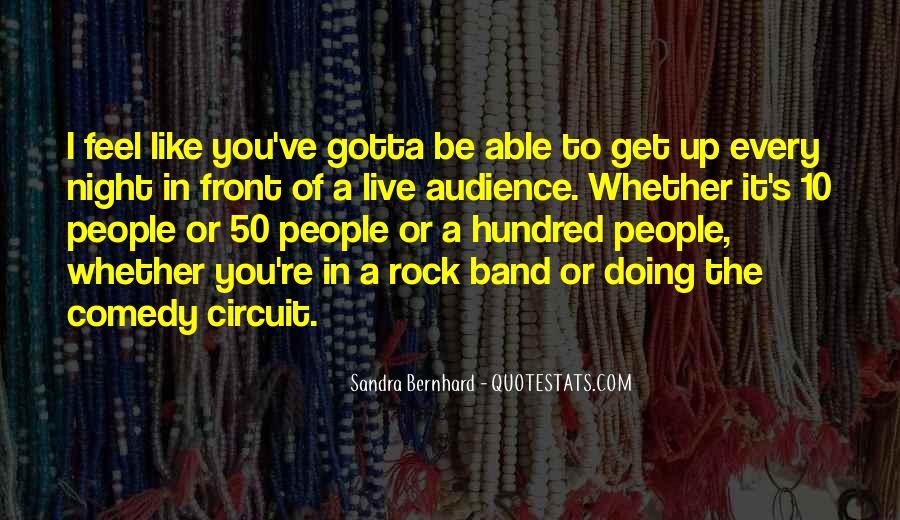 Sandra Bernhard Quotes #1700085