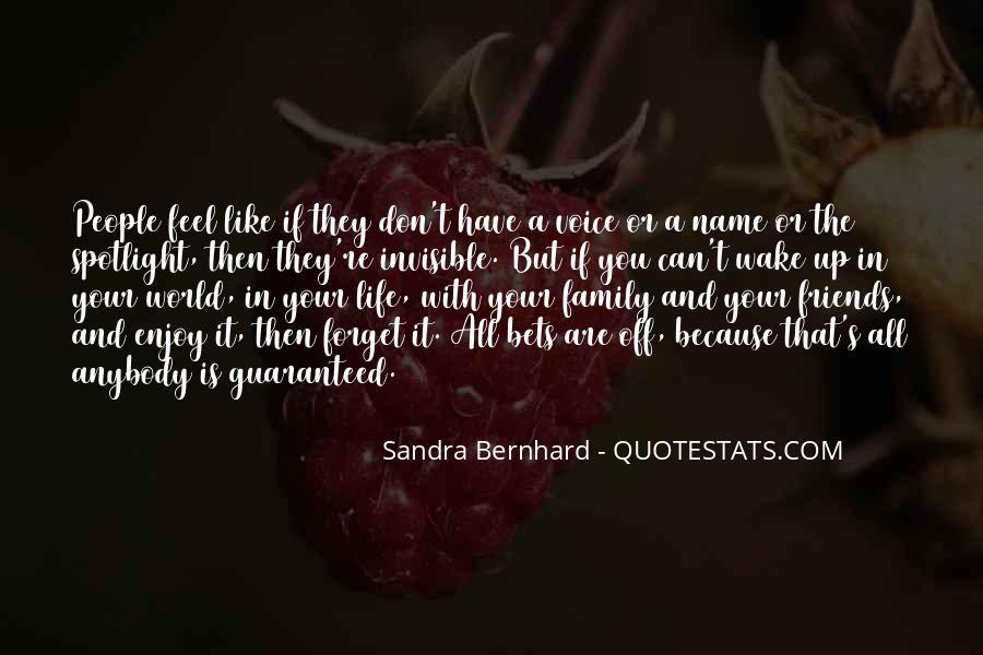 Sandra Bernhard Quotes #300312
