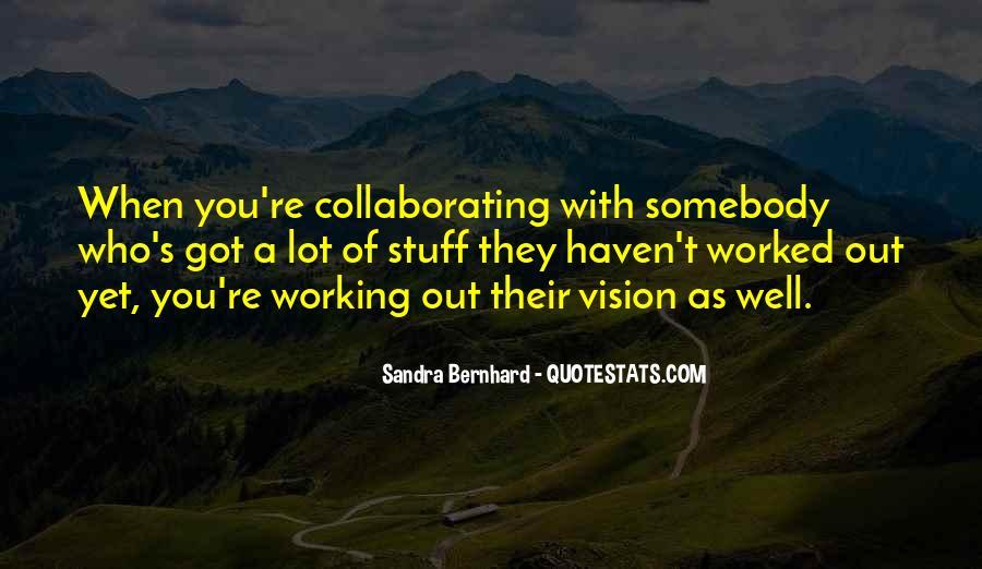 Sandra Bernhard Quotes #313485