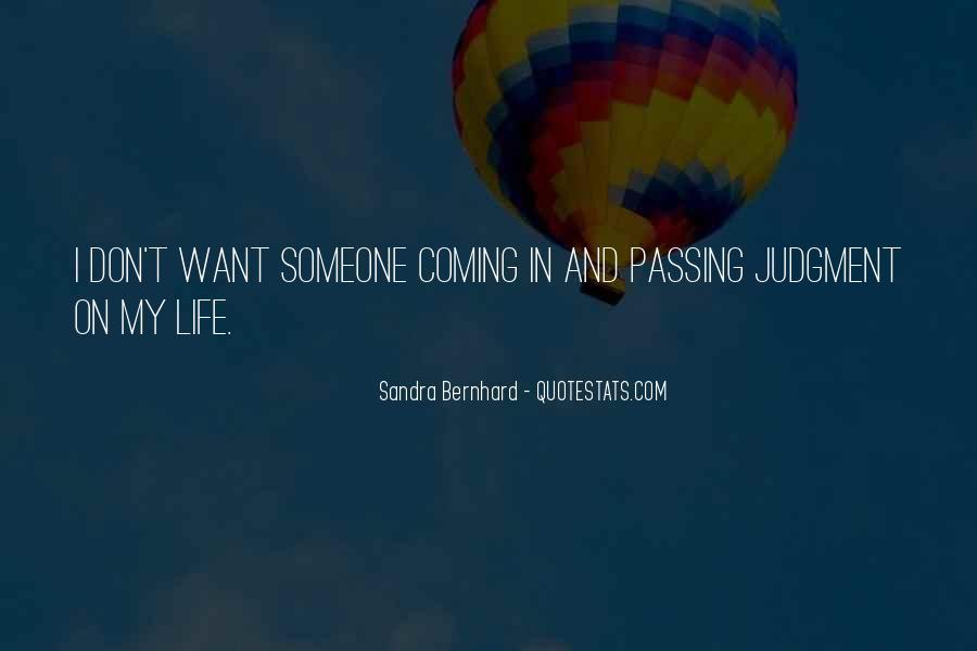 Sandra Bernhard Quotes #378990