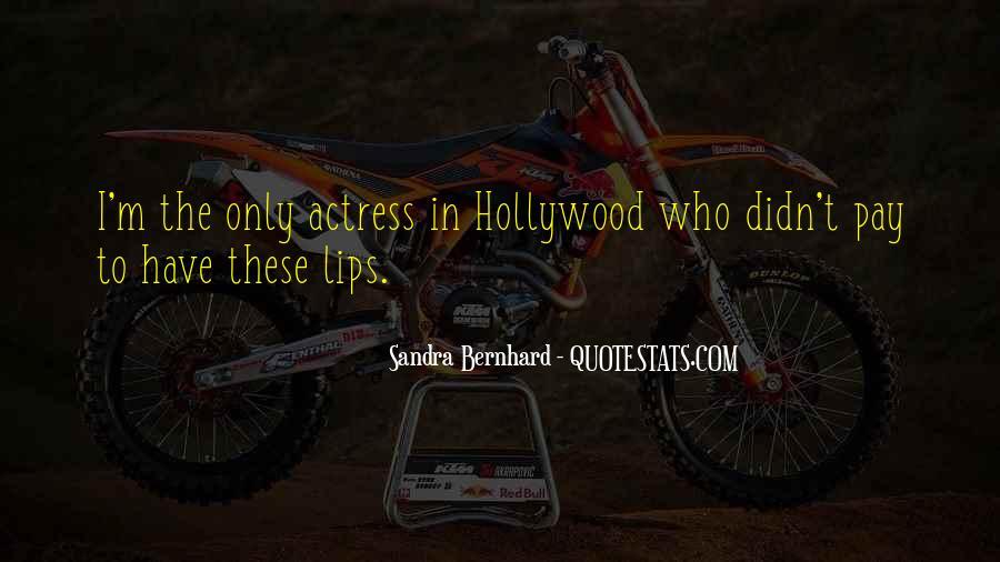 Sandra Bernhard Quotes #485501