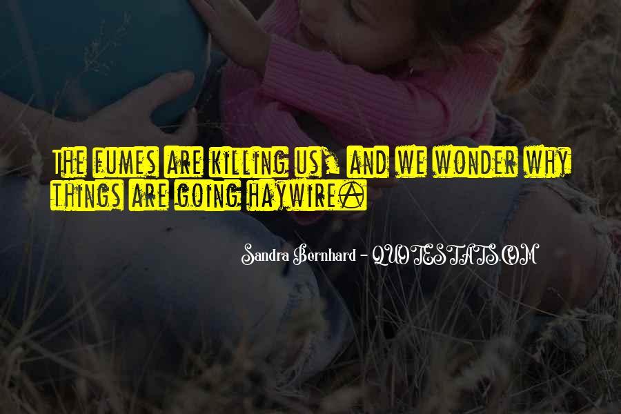 Sandra Bernhard Quotes #861657