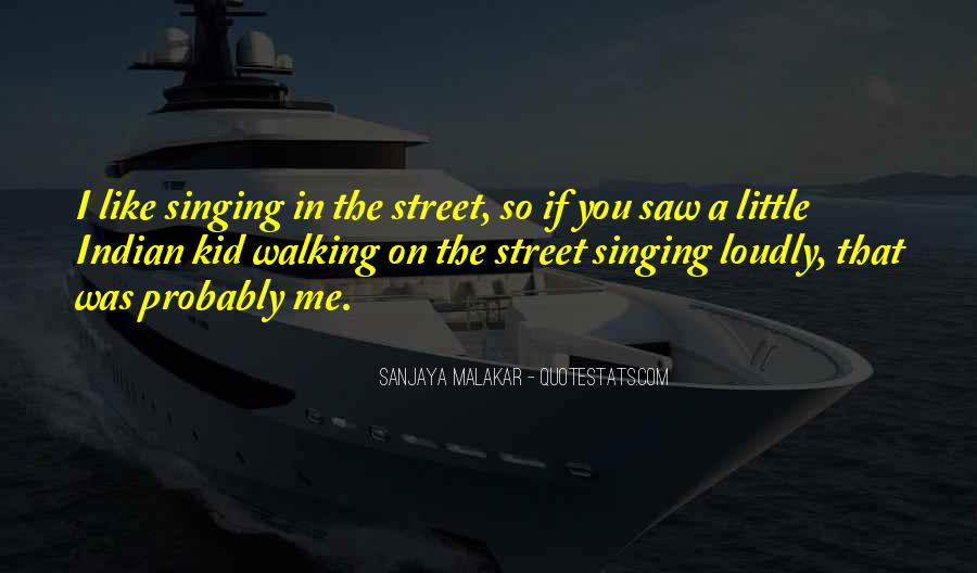 Sanjaya Malakar Quotes #229138