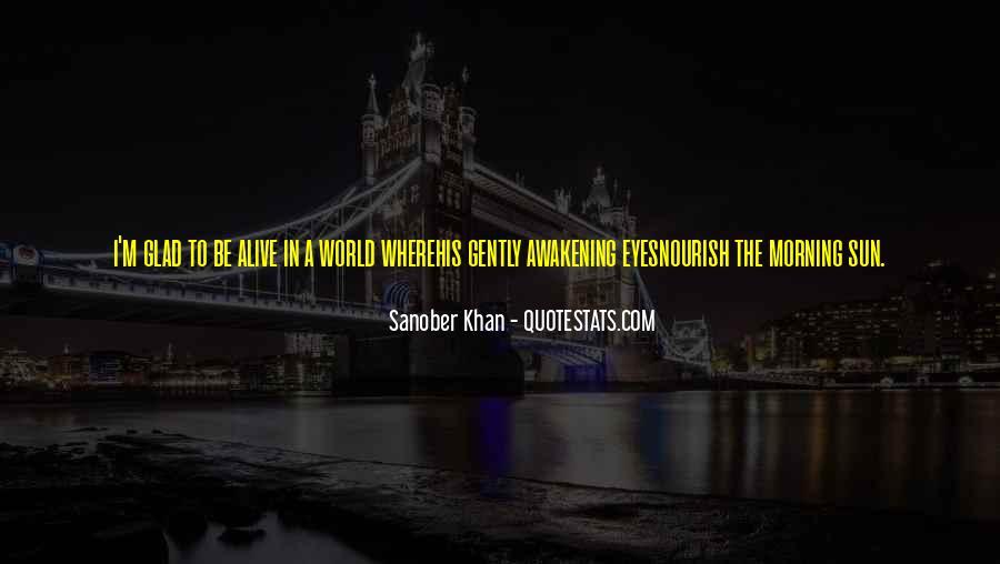 Sanober Khan Quotes #641406
