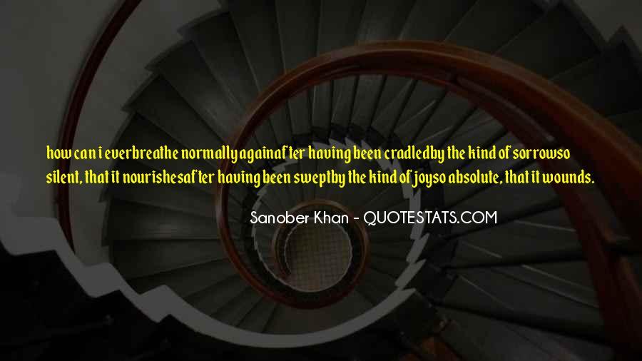 Sanober Khan Quotes #797722