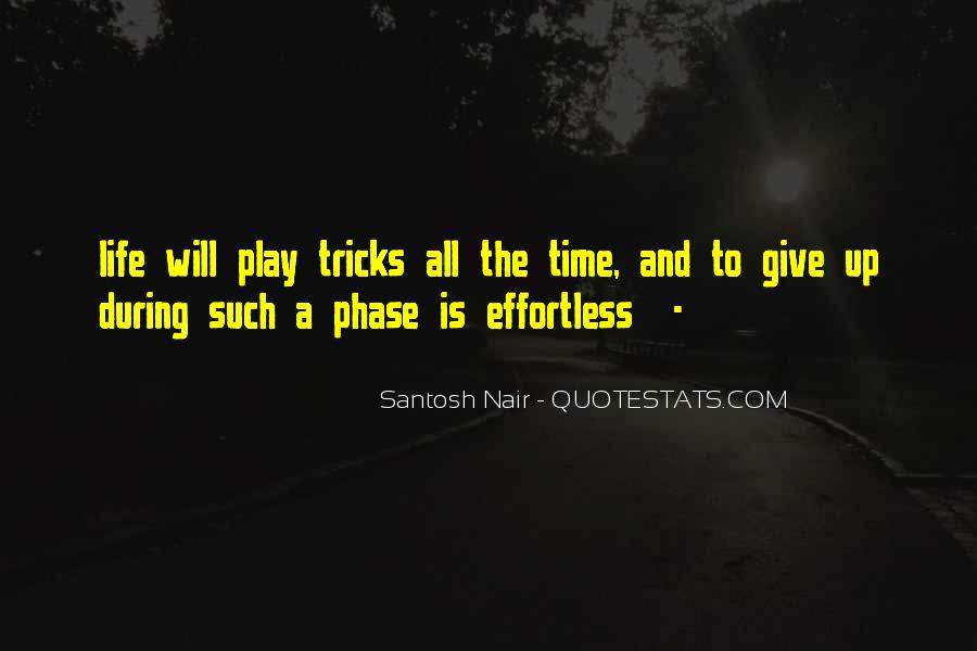 Santosh Nair Quotes #1480292