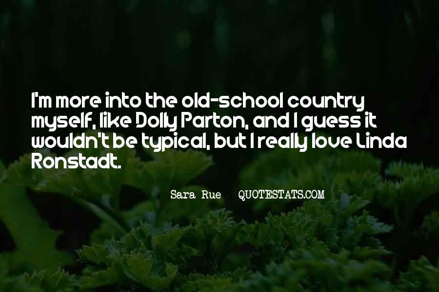 Sara Rue Quotes #1465272