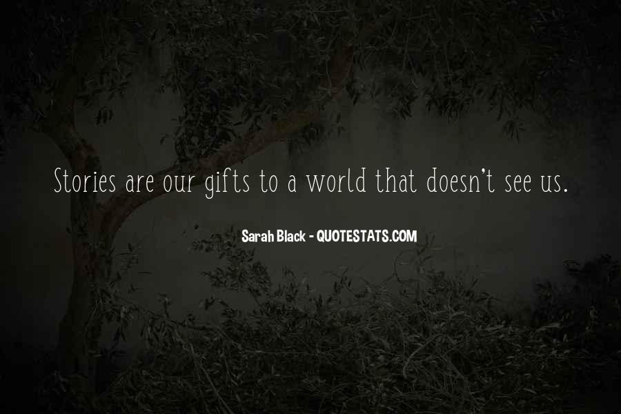 Sarah Black Quotes #1626407