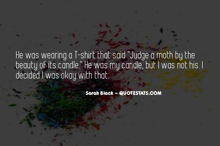 Sarah Black Quotes #288029