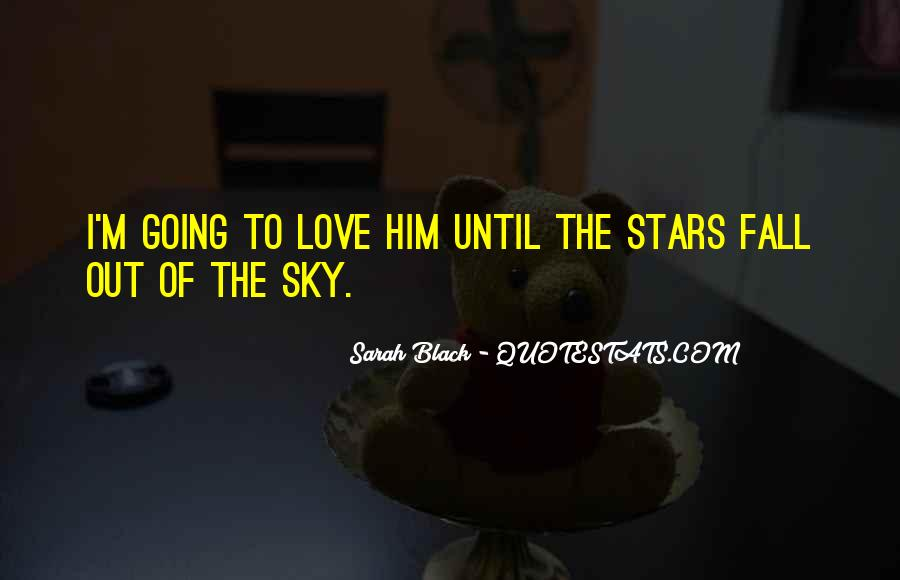 Sarah Black Quotes #382346