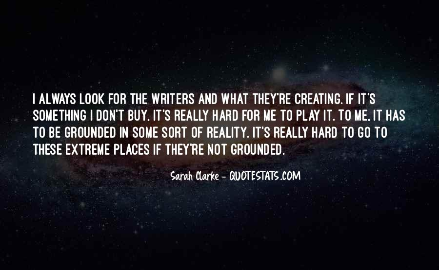 Sarah Clarke Quotes #1156896