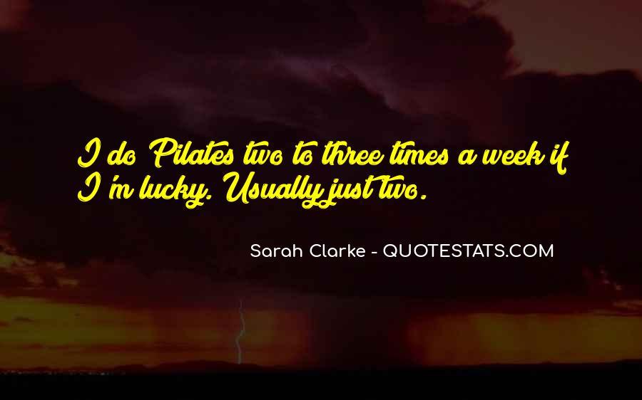 Sarah Clarke Quotes #139467