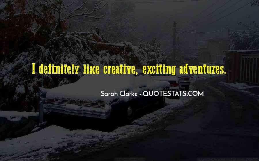 Sarah Clarke Quotes #584271