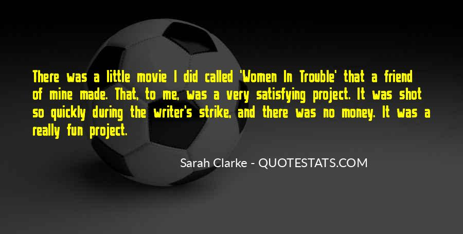 Sarah Clarke Quotes #930921