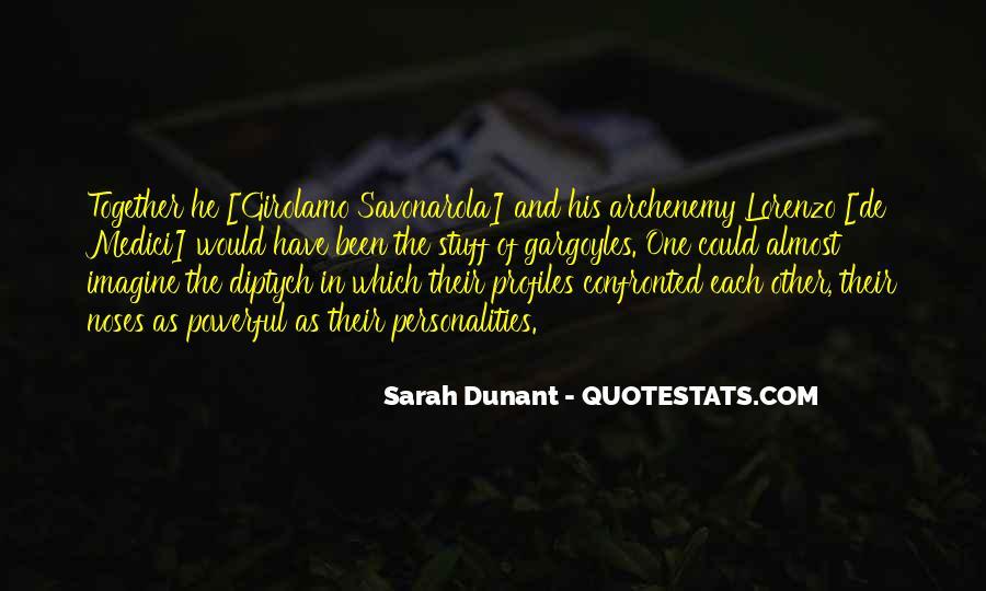 Sarah Dunant Quotes #1313027
