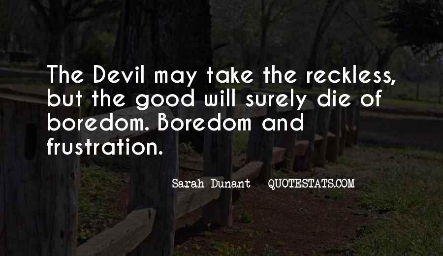 Sarah Dunant Quotes #1517908