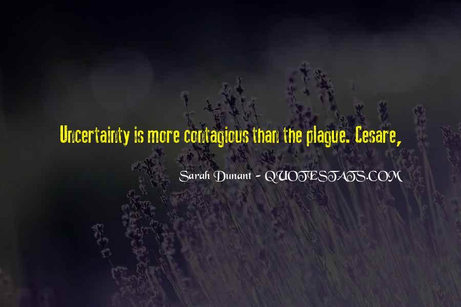 Sarah Dunant Quotes #1543821