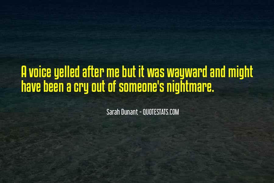 Sarah Dunant Quotes #377181