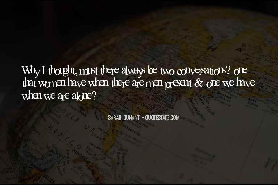 Sarah Dunant Quotes #802588
