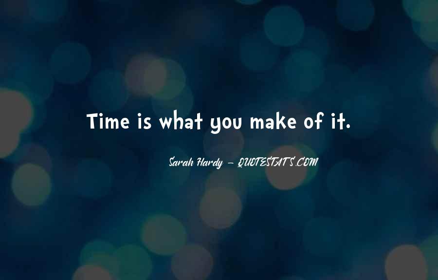 Sarah Hardy Quotes #1185092