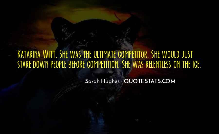 Sarah Hughes Quotes #1087613