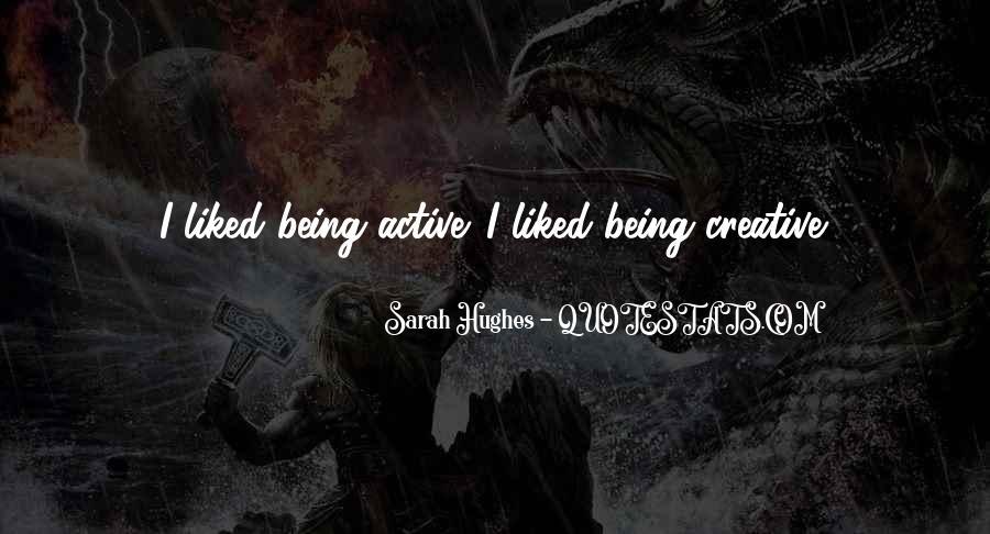 Sarah Hughes Quotes #11056