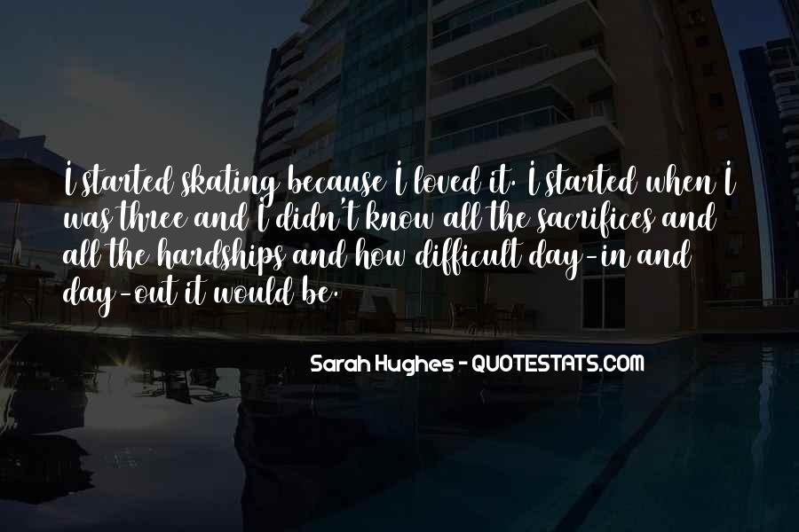 Sarah Hughes Quotes #1670910