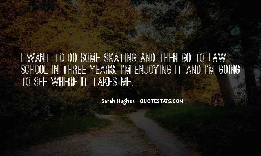 Sarah Hughes Quotes #1856788
