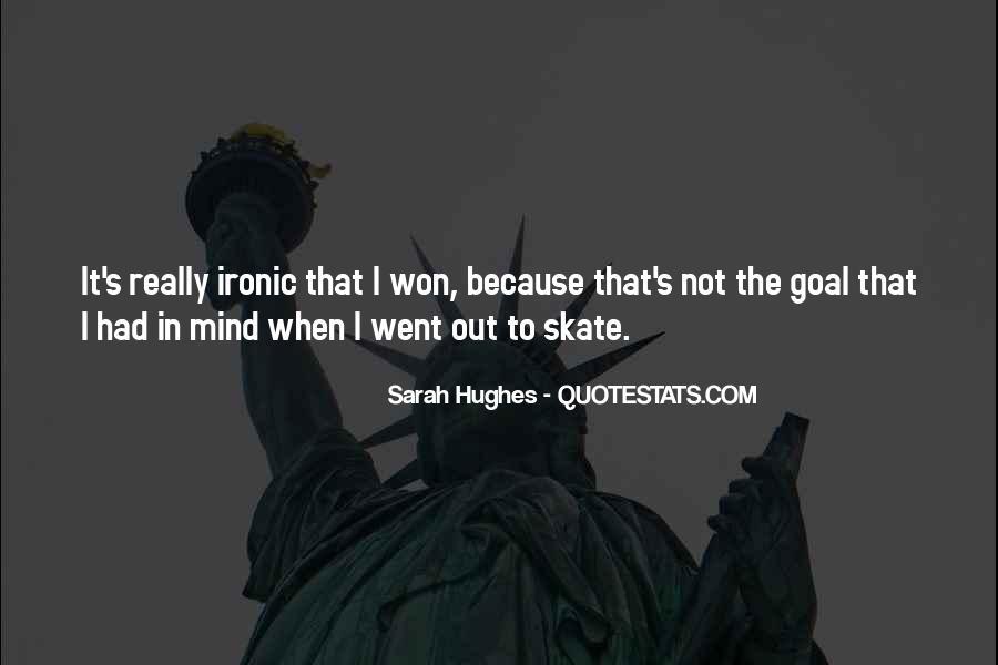 Sarah Hughes Quotes #60570