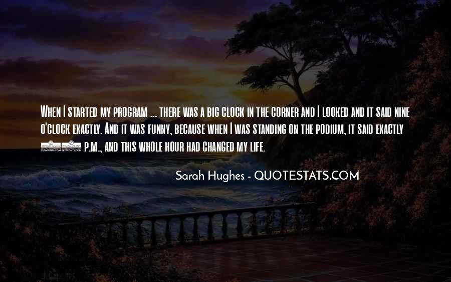 Sarah Hughes Quotes #873308