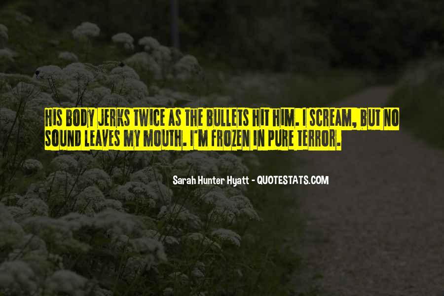 Sarah Hunter Hyatt Quotes #1378366