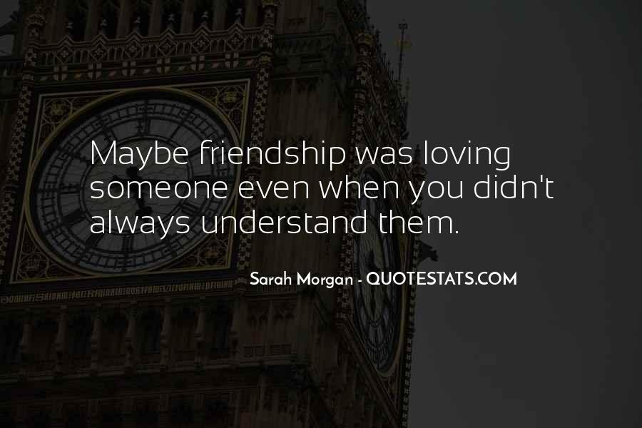 Sarah Morgan Quotes #1180943