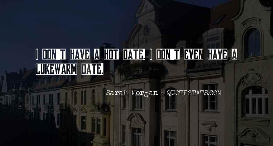 Sarah Morgan Quotes #1356811