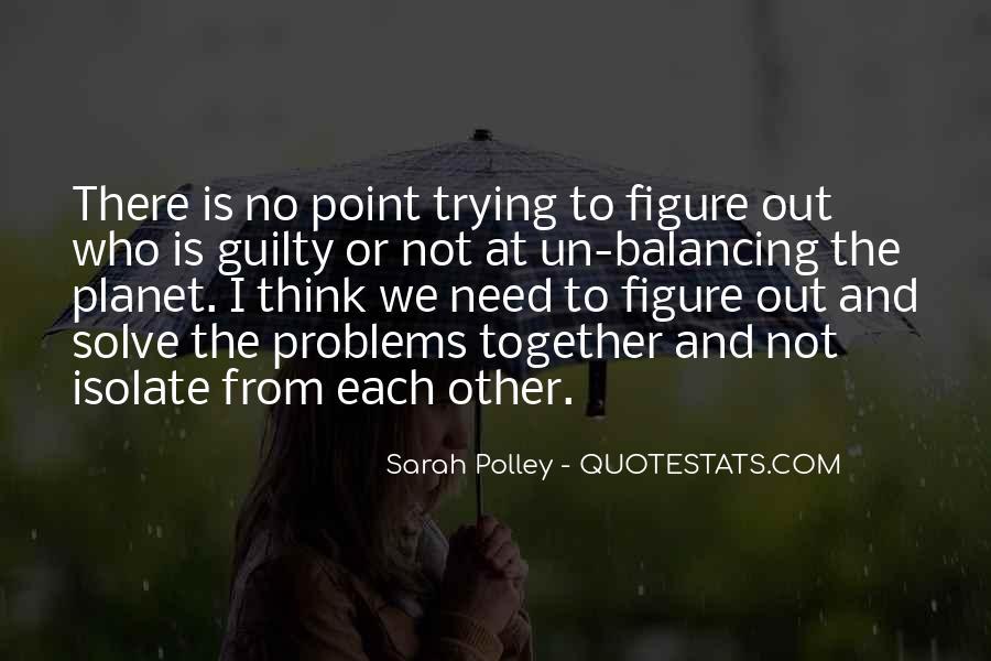 Sarah Polley Quotes #428776