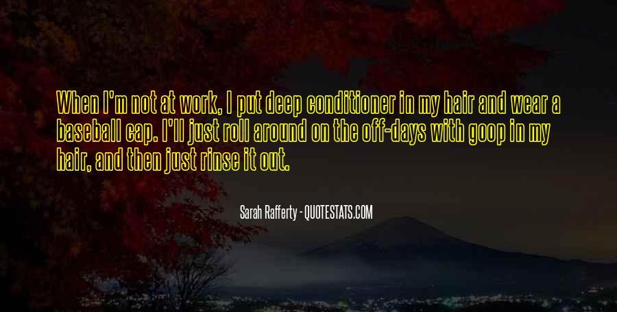 Sarah Rafferty Quotes #1170298