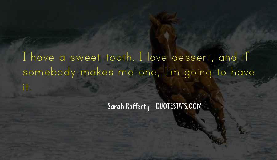 Sarah Rafferty Quotes #156100