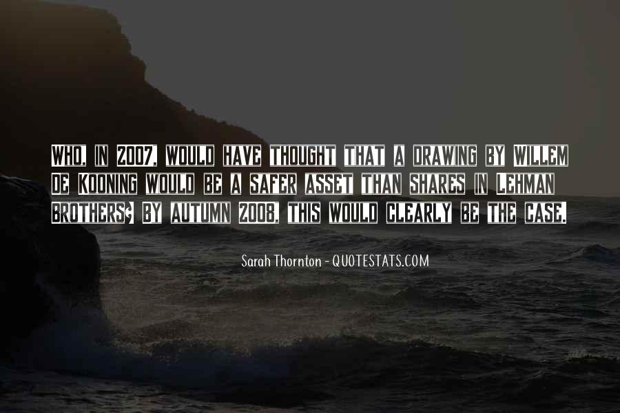 Sarah Thornton Quotes #177872