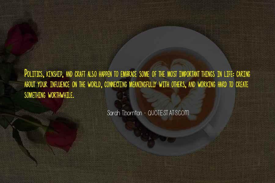 Sarah Thornton Quotes #1854579