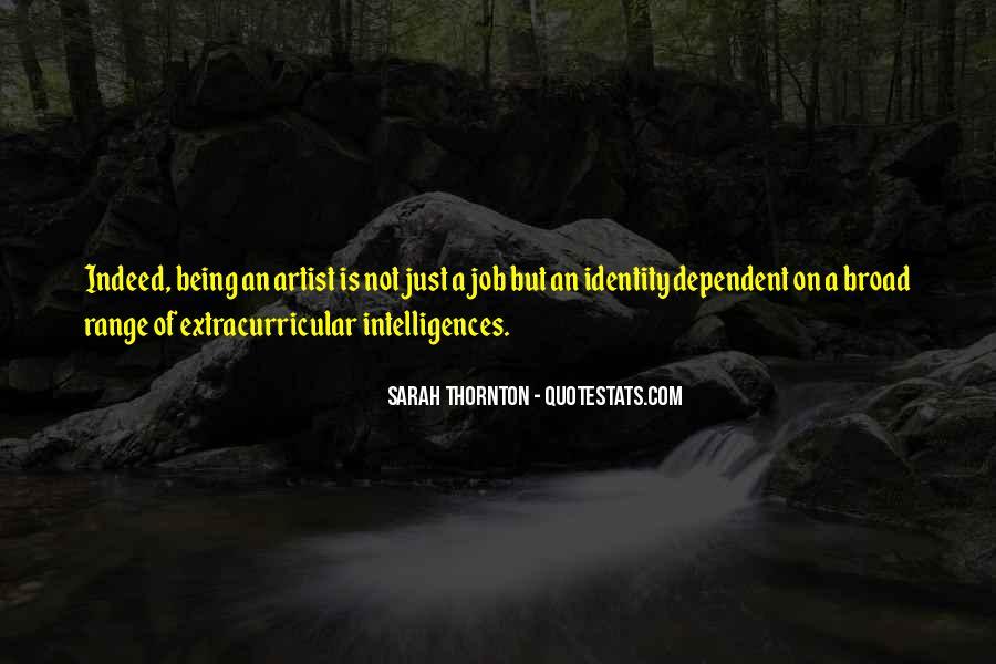 Sarah Thornton Quotes #322223