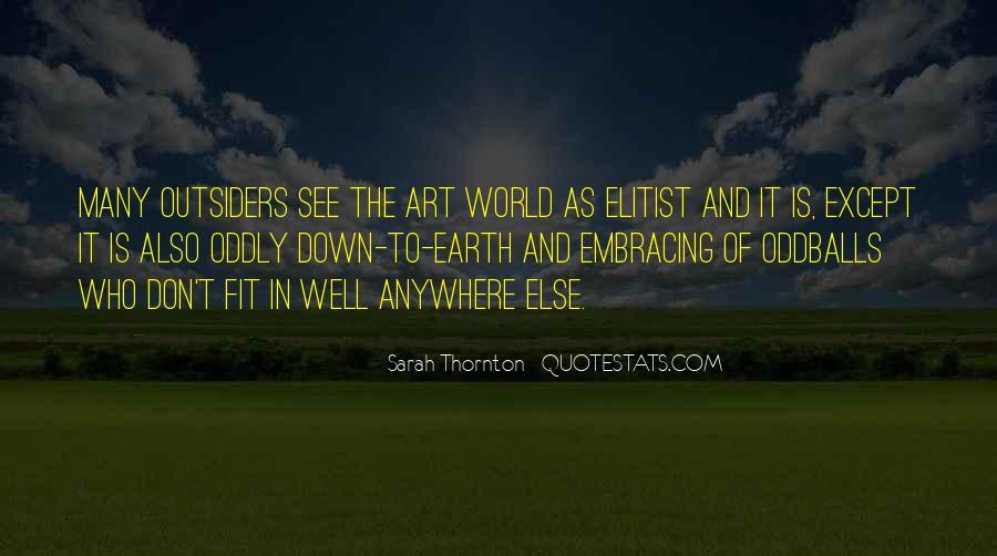 Sarah Thornton Quotes #671987