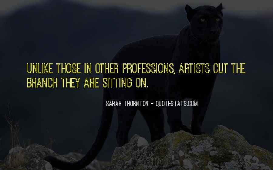 Sarah Thornton Quotes #674791