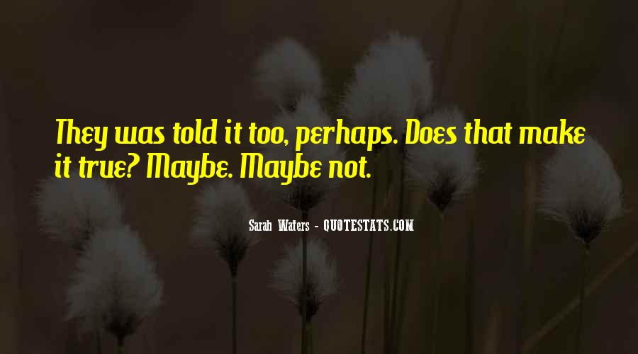 Sarah Waters Quotes #1774232