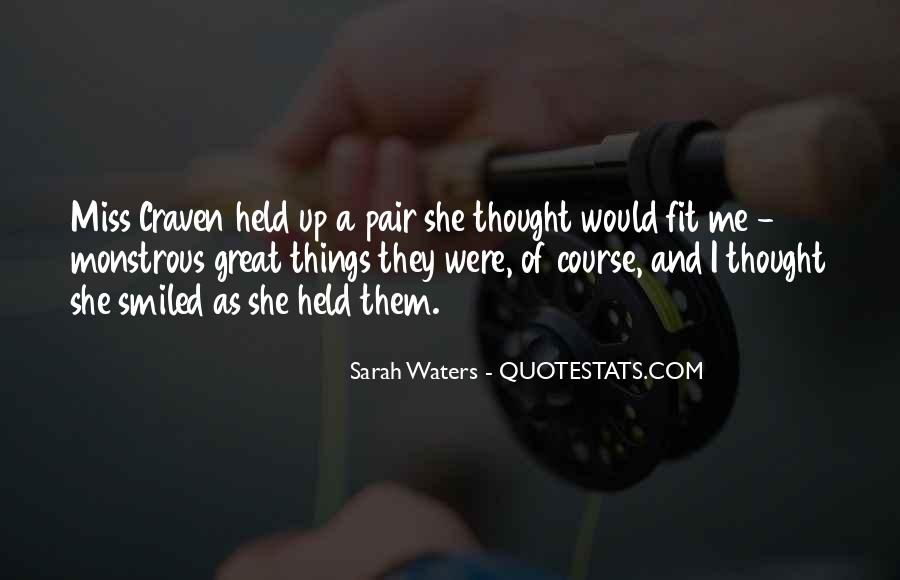 Sarah Waters Quotes #244697
