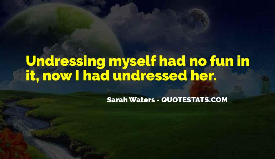 Sarah Waters Quotes #389504