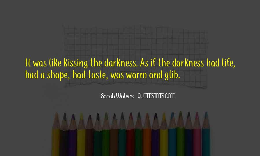 Sarah Waters Quotes #402072