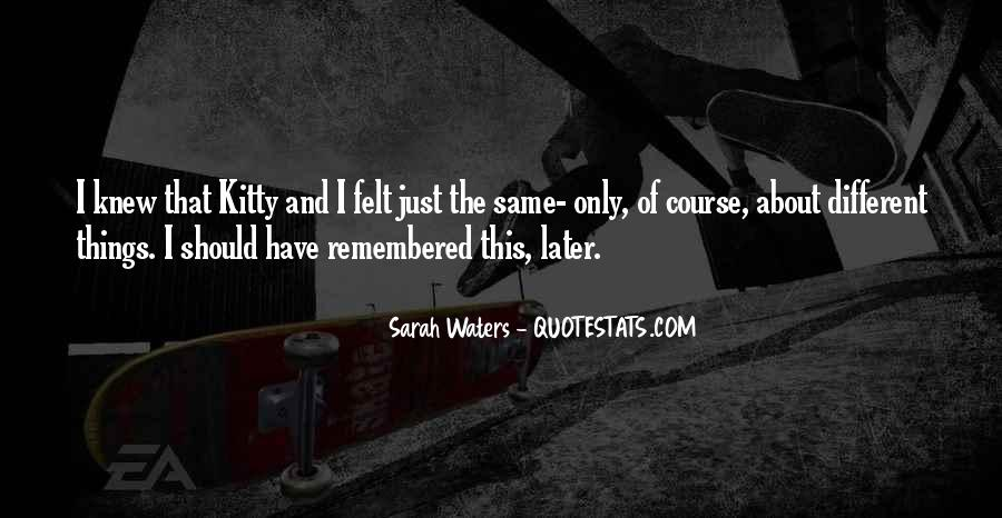 Sarah Waters Quotes #645349