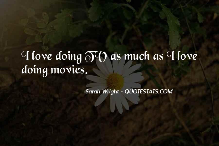 Sarah Wright Quotes #1794010